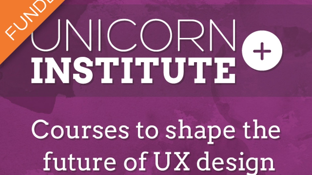 Unicorn Institute: Courses to shape the future of UX design project video thumbnail