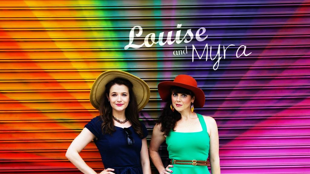 Louise and Myra: Get Kickstarted project video thumbnail