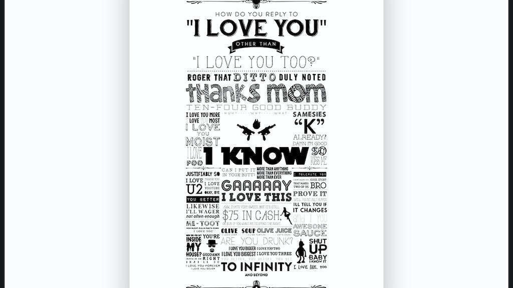 I Love You. by MDCCLXXV1 — Kickstarter