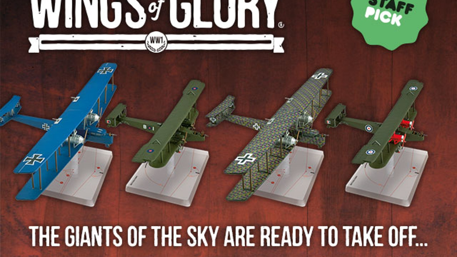 "Colossal airplanes took flight during World War 1... Now, get them to ""fly"" in Wings of Glory, the tabletop game of WW1 aerial combat."