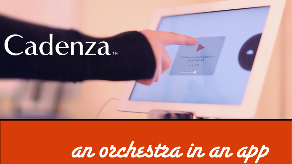Cadenza - an Orchestra in an App project video thumbnail