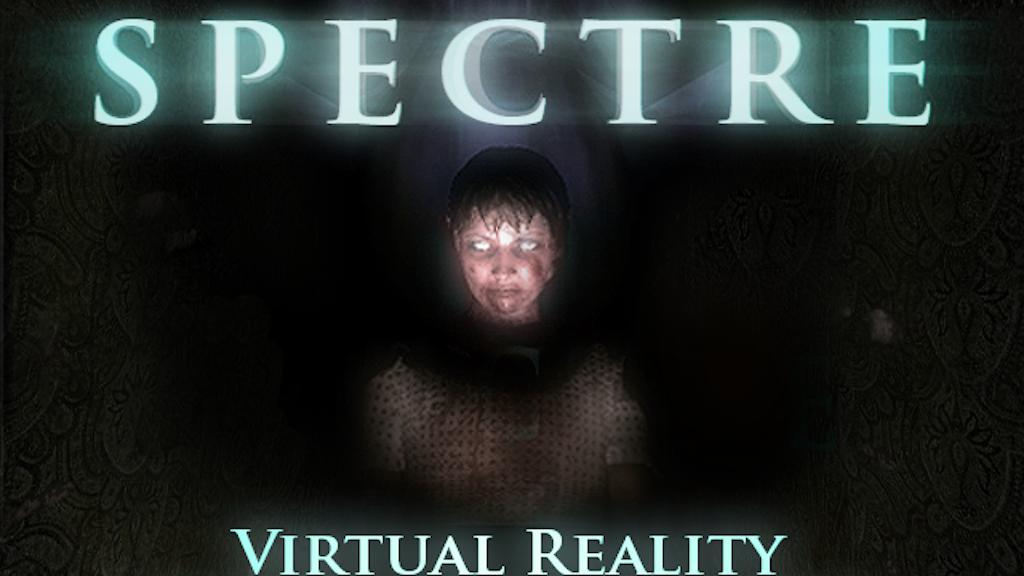 Spectre: Virtual Reality Horror project video thumbnail
