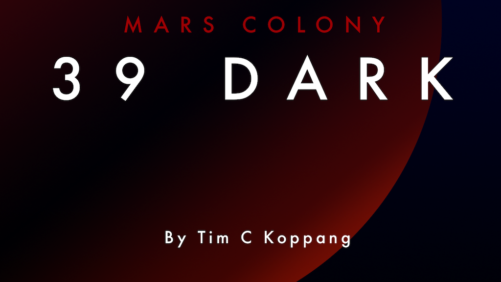 Mars Colony: 39 Dark project video thumbnail