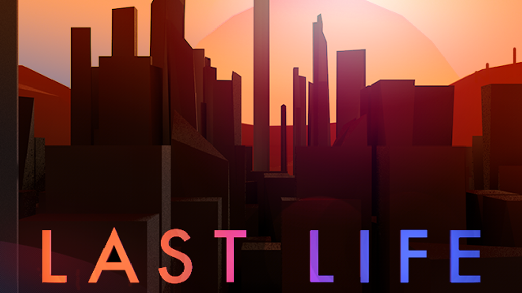 LAST LIFE project video thumbnail