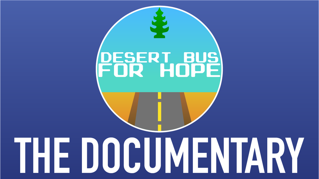 Desert Bus for Hope: The Documentary project video thumbnail