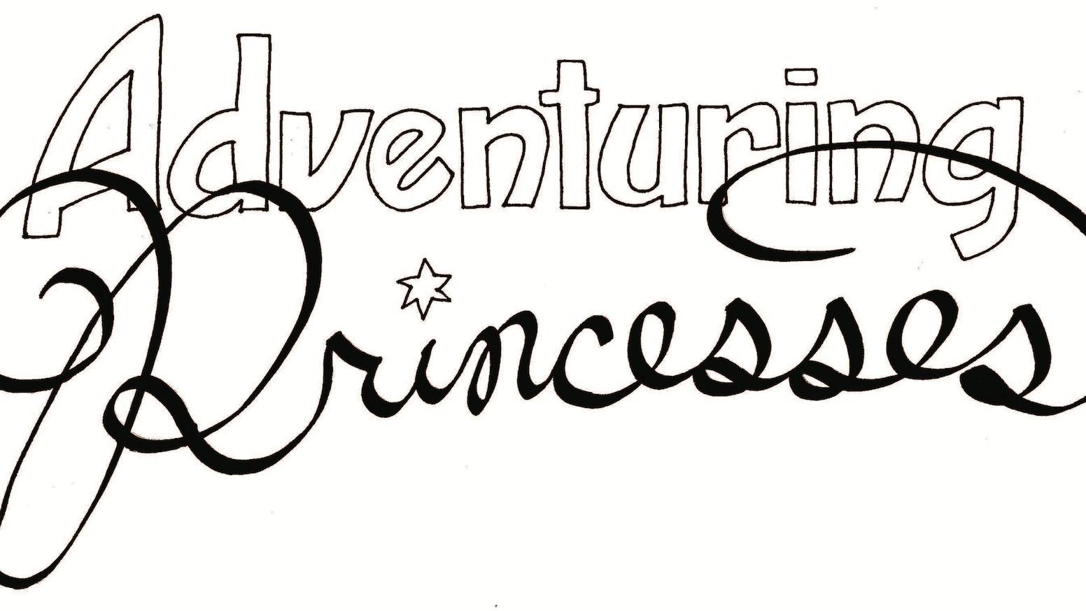 Adventuring Princesses, Volume 0 by Maggie Lynn Negrete