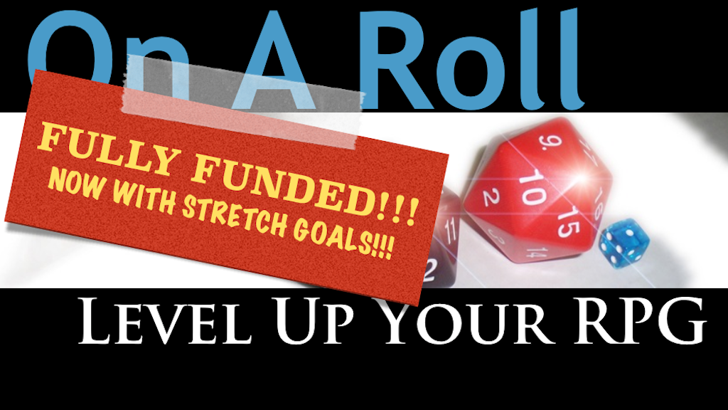 On A Roll: Level Up Your RPG project video thumbnail