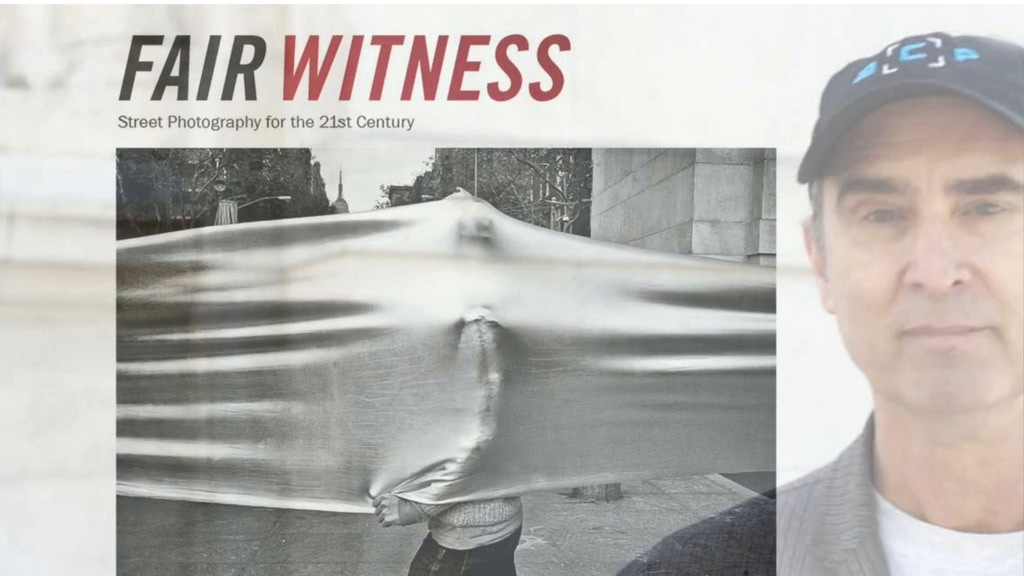 FAIR WITNESS: Street Photography for the 21st Century project video thumbnail