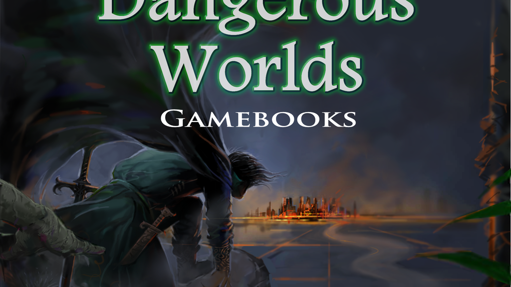 Dangerous Worlds Game Book Series project video thumbnail
