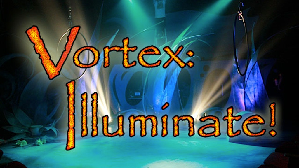 Illuminate the 2014 Season at The VORTEX! project video thumbnail