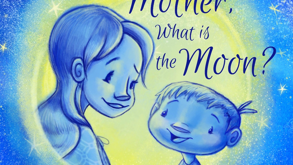 Mother, What is the Moon? project video thumbnail