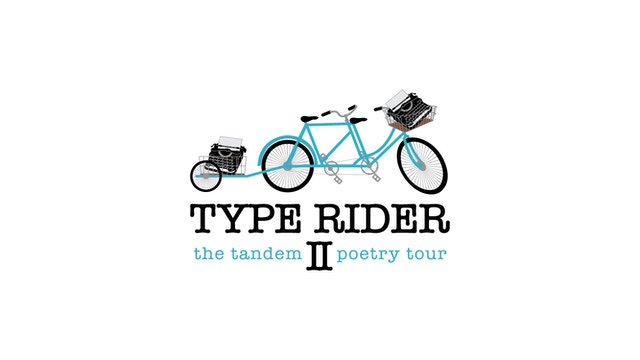 Type Rider II: The Tandem Poetry Tour by Maya Stein