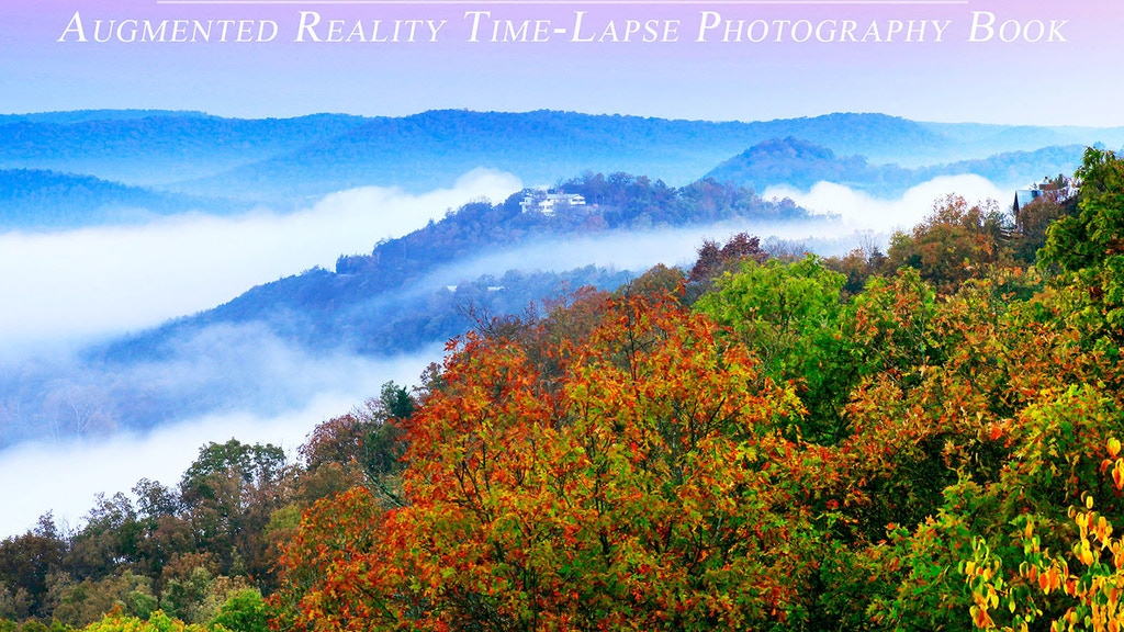 Ozark Landscapes - Augmented Reality Time-Lapse Photo Book project video thumbnail