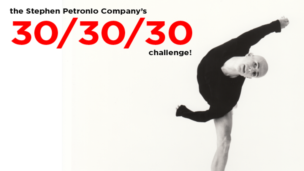 Stephen Petronio Company's 30/30/30 Challenge project video thumbnail