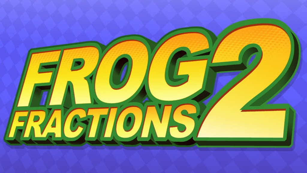 Frog Fractions 2 project video thumbnail