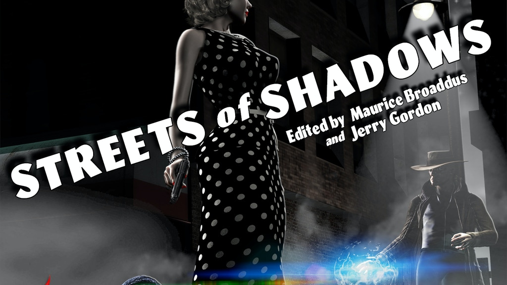 Streets of Shadows - A Noir Urban Fantasy Fiction Anthology project video thumbnail