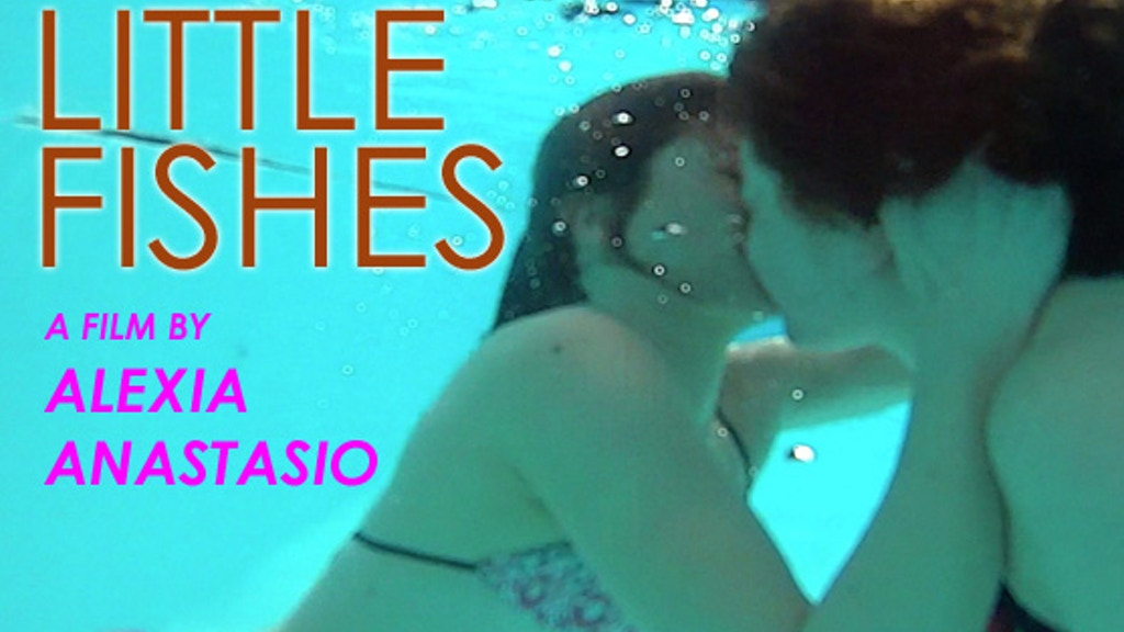 Little Fishes: A Film about Girls in Love project video thumbnail