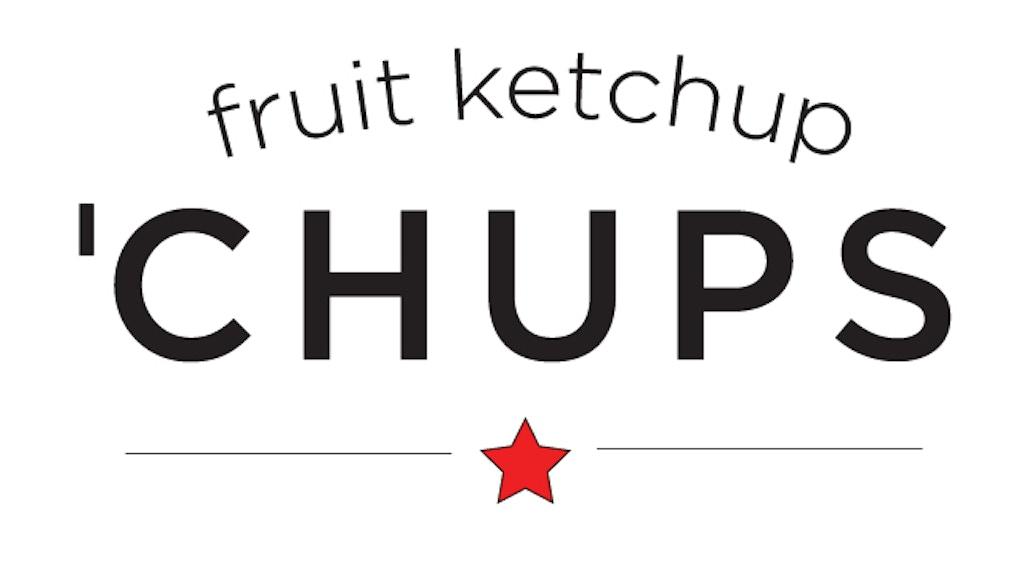 A Ketchup Revolution by Matt & Kori Wallace —Kickstarter