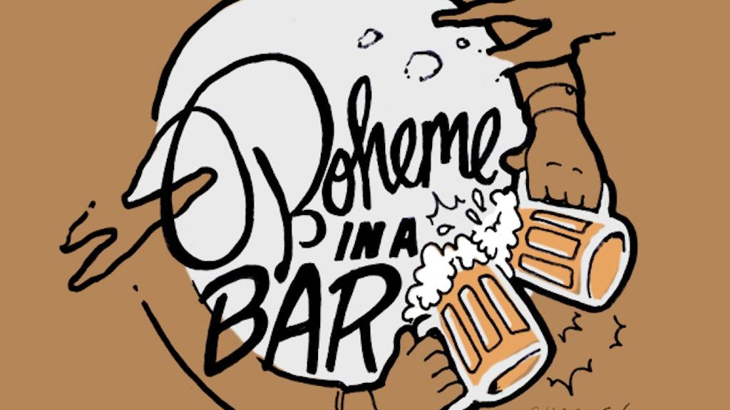 Boheme in a Bar project video thumbnail