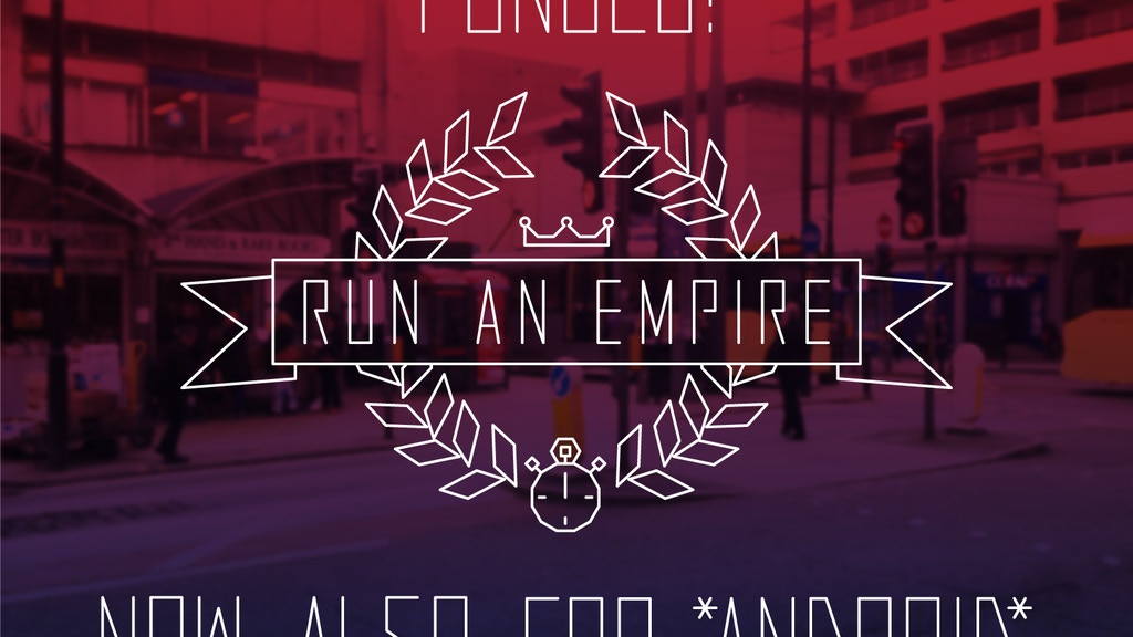 Run An Empire - The Real-World Territory Control Game project video thumbnail