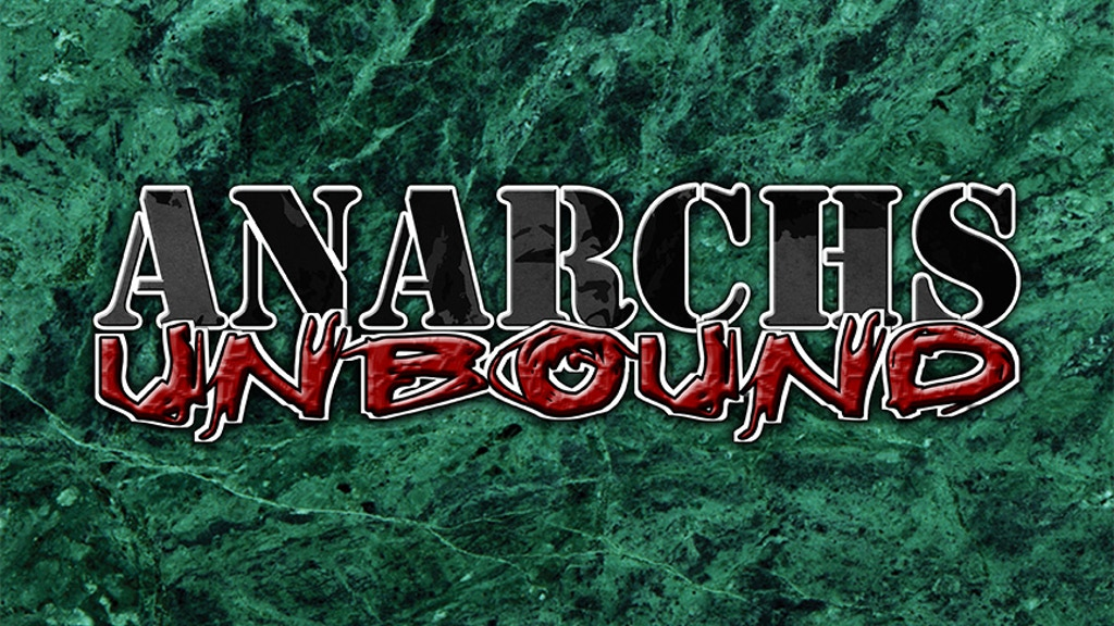 Deluxe Anarchs Unbound project video thumbnail