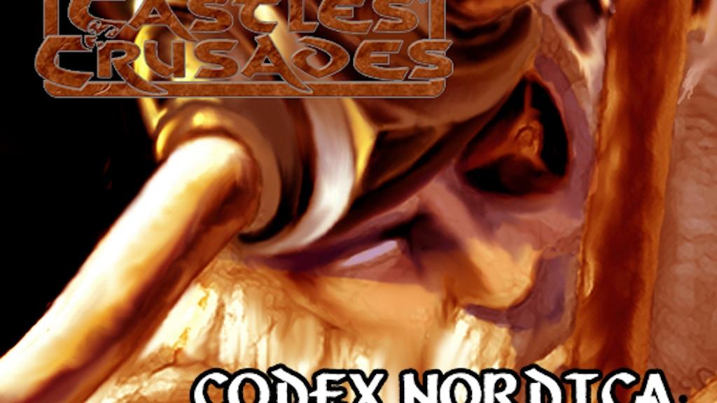 Castles & Crusades Codex Nordica project video thumbnail