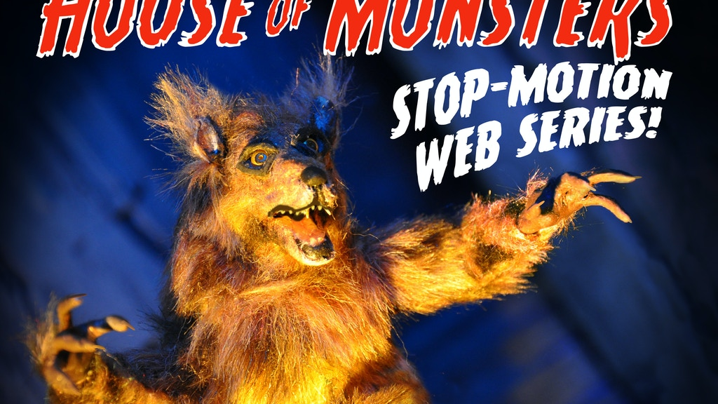 HOUSE OF MONSTERS: the stop-motion web series! project video thumbnail