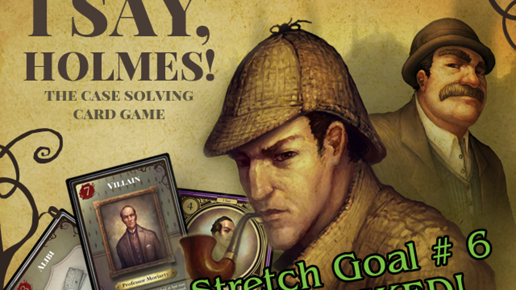 I Say, Holmes! The Case Solving Card Game project video thumbnail