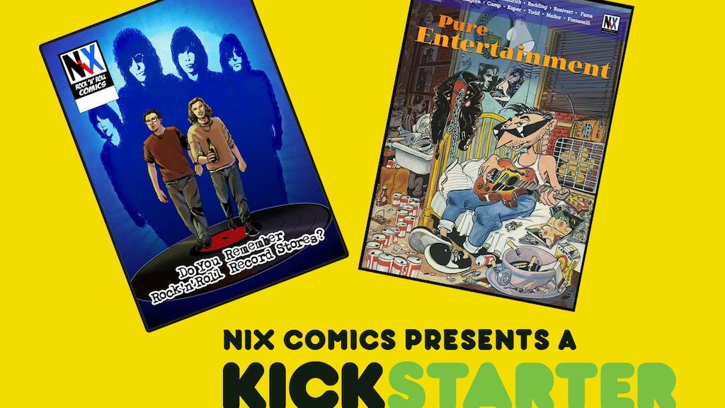 Nix Comics Two Fisted Rock n Roll Kickstarter project video thumbnail