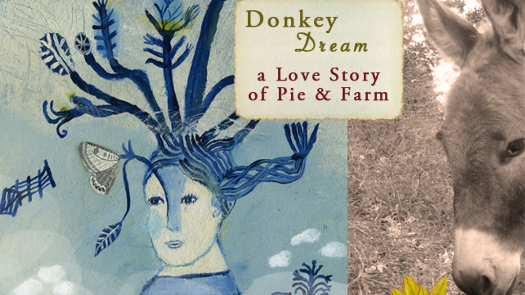 Donkey Dream {A Love Story of Pie & Farm} project video thumbnail
