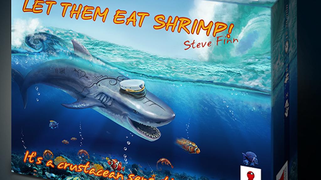 Let Them Eat Shrimp! project video thumbnail