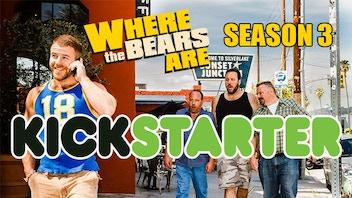 WHERE THE BEARS ARE : SEASON 3 The Gay Comedy Mystery Series
