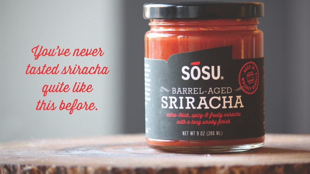 SOSU Barrel-Aged Sriracha project video thumbnail