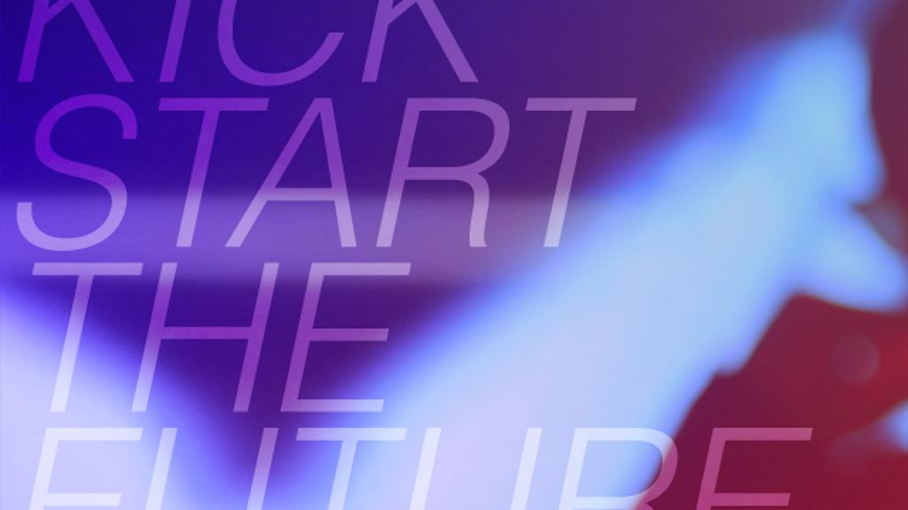 Kickstart the Future (of Telefuture) project video thumbnail