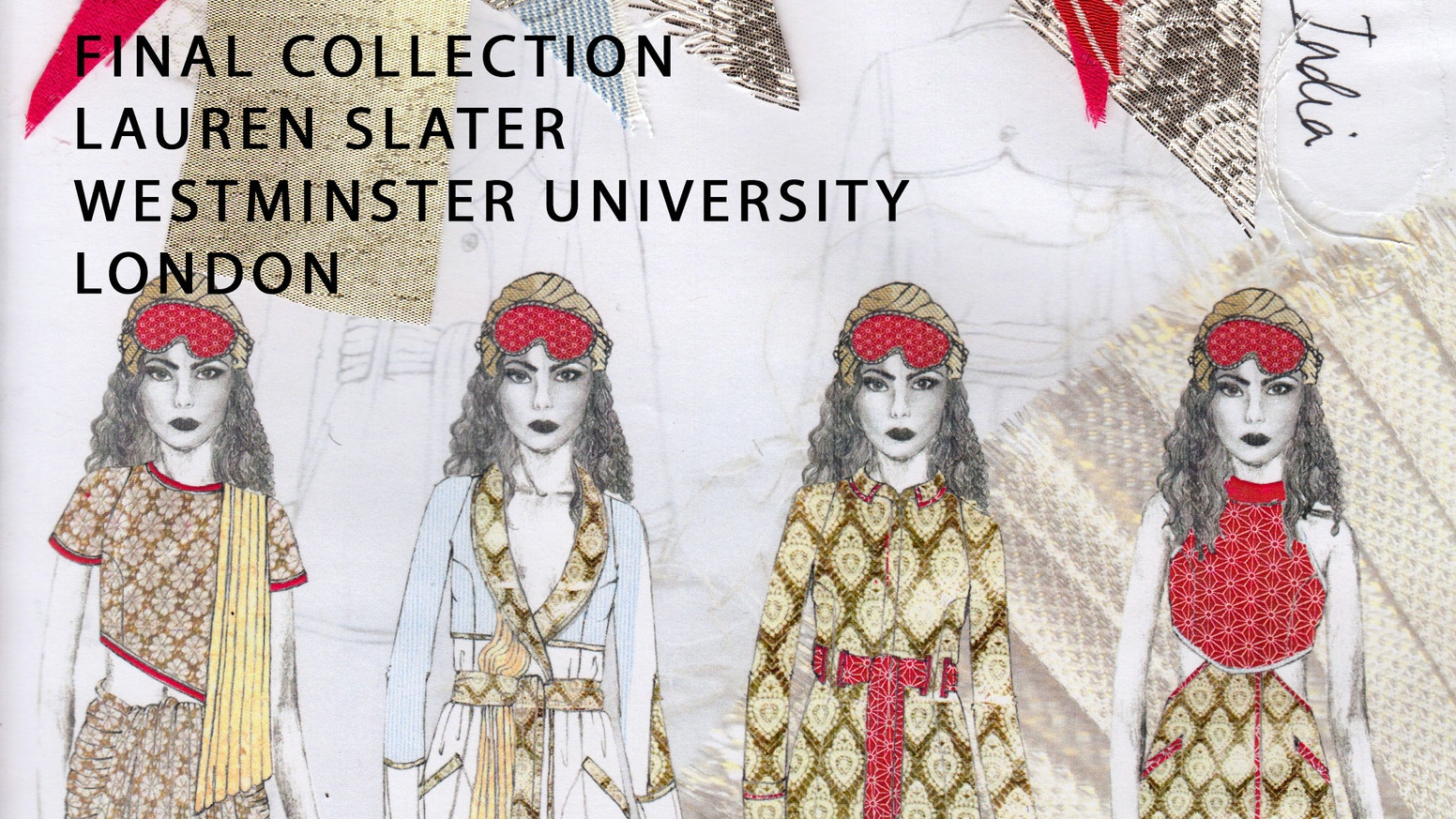 A Passage To India Fashion Design Final Collection By Lauren Slater Kickstarter