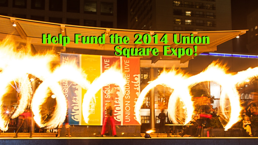 Fund The 2014 Union Square Fire Dancing Expo project video thumbnail