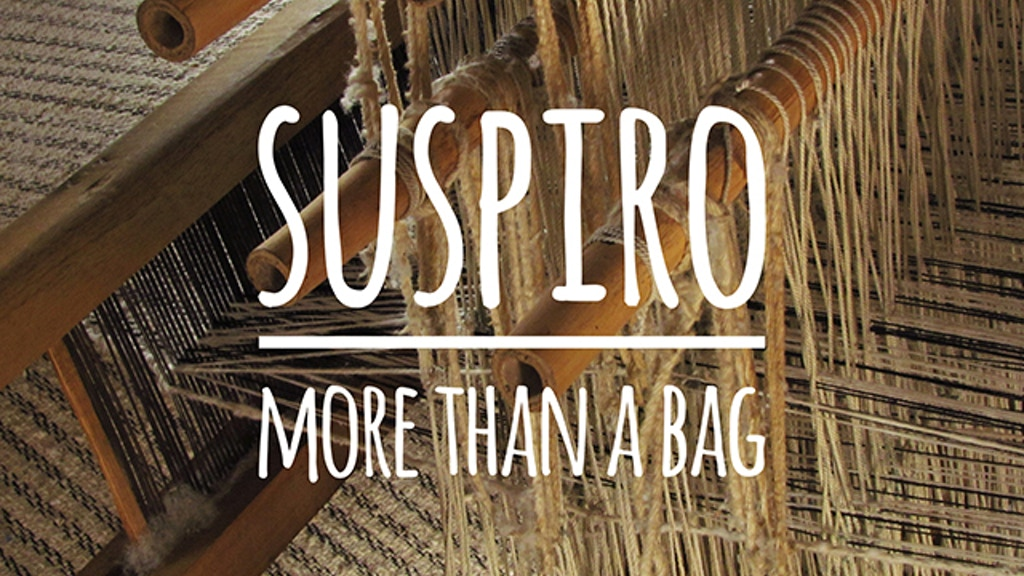 Suspiro: More Than A Bag project video thumbnail