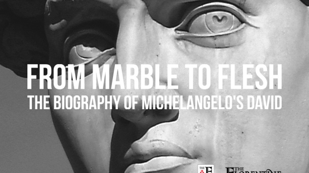From Marble to Flesh: the Biography of Michelangelo's David project video thumbnail
