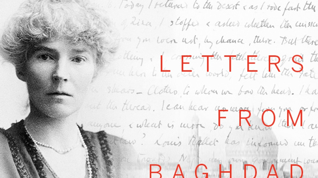Letters From Baghdad:  A Film about Gertrude Bell project video thumbnail