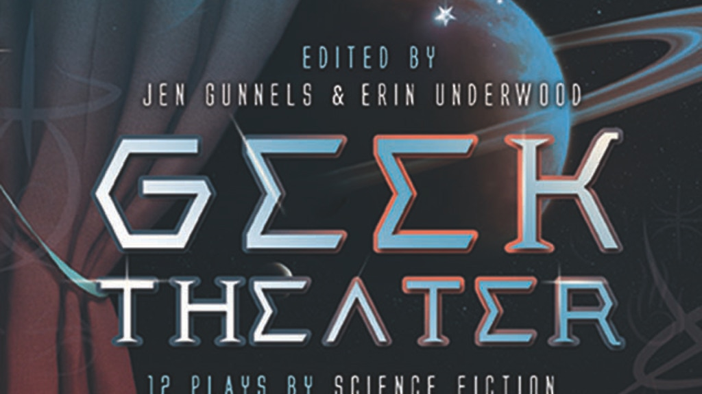 Geek Theater: Anthology of Science Fiction & Fantasy Plays project video thumbnail