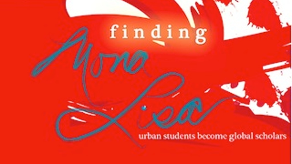 FINDING MONA LISA 313: urban students become global scholars project video thumbnail