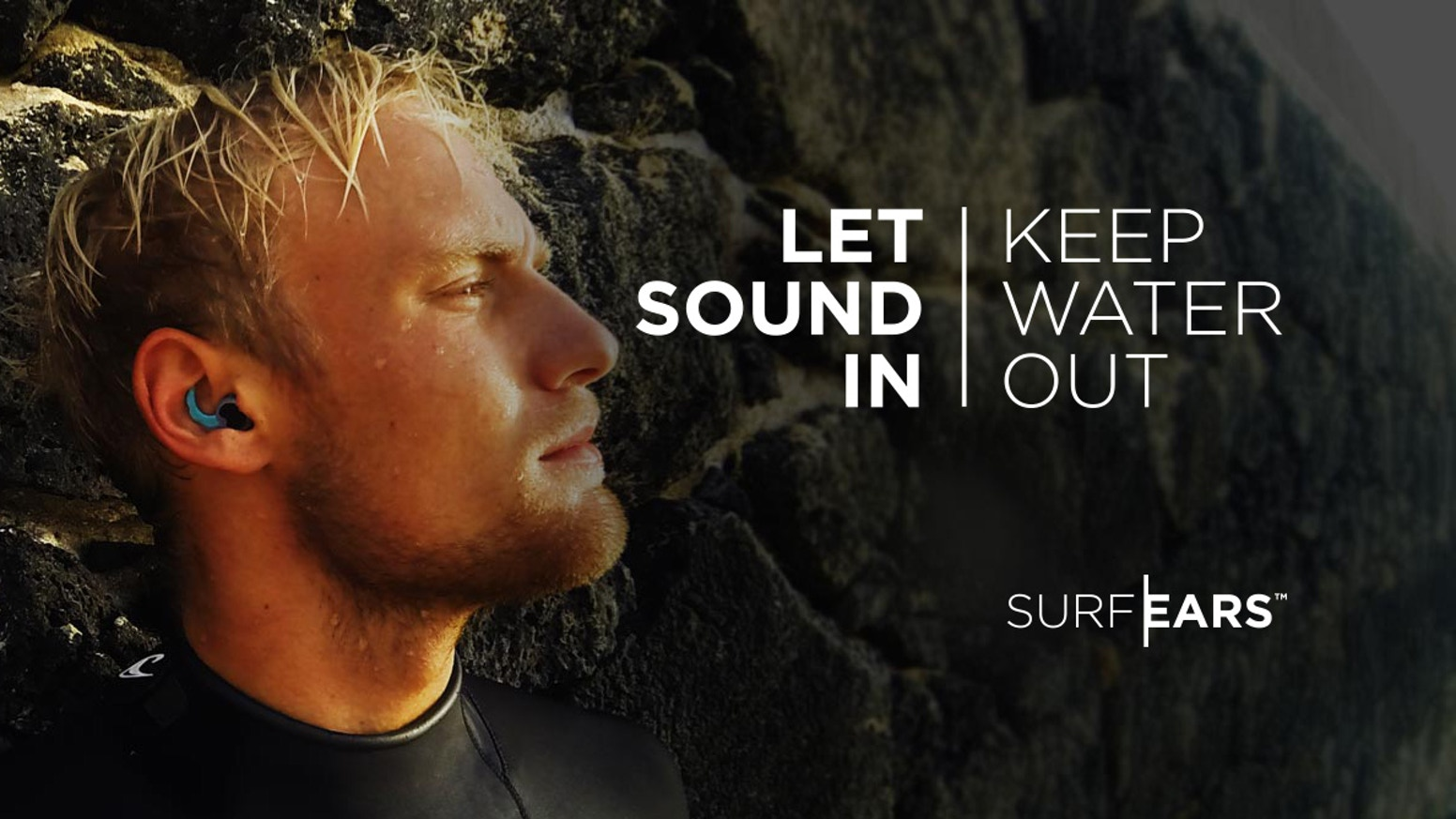 """Designed for surfers, swimmers and other water athletes, SurfEars™ protect your ears without affecting hearing and balance"""