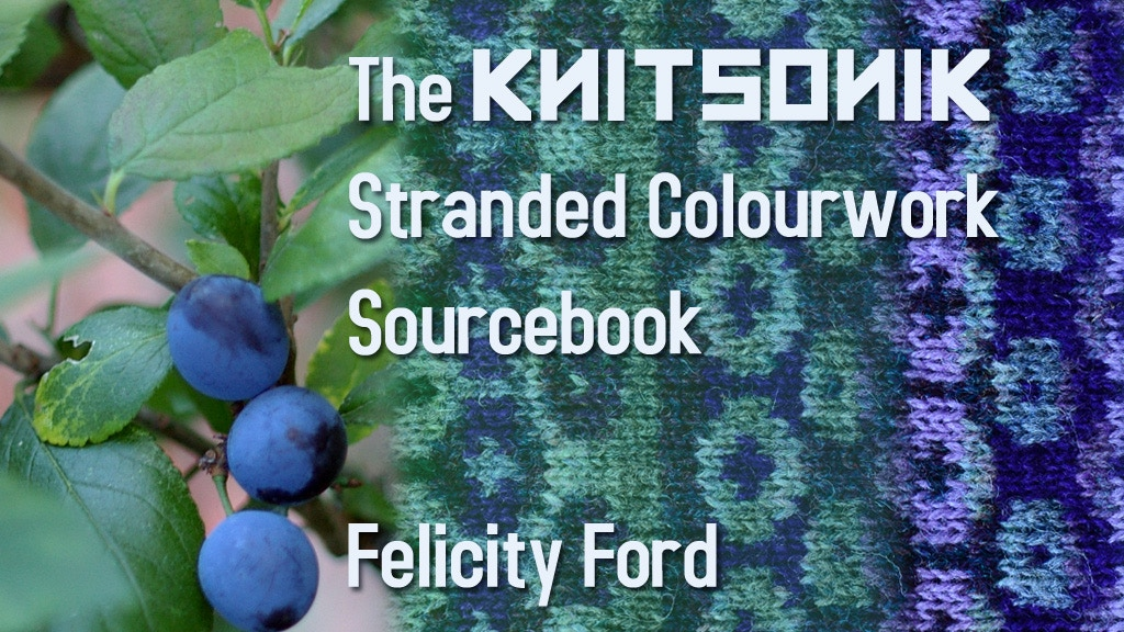 The KNITSONIK Stranded Colourwork Sourcebook project video thumbnail