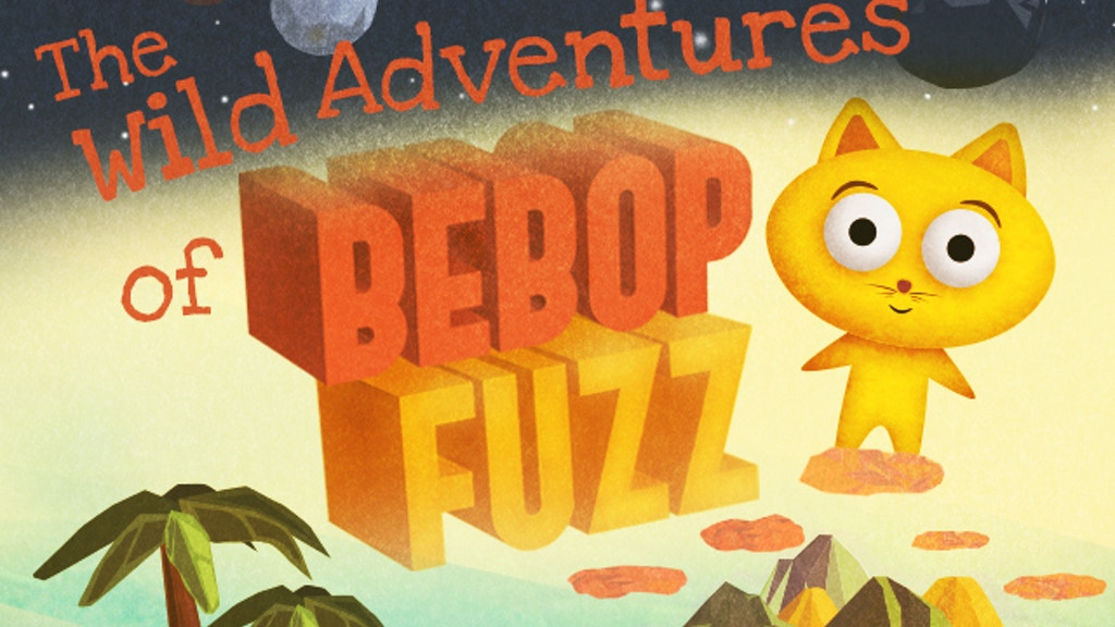 The Wild Adventures of Bebop Fuzz project video thumbnail