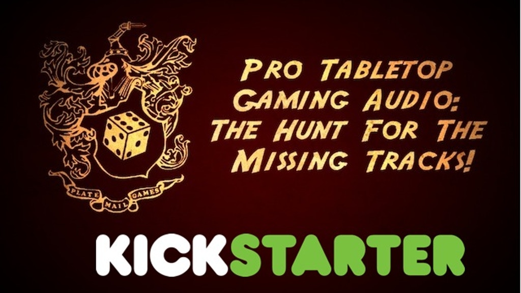 Pro Tabletop Gaming Audio: The Hunt For The Missing Tracks! project video thumbnail