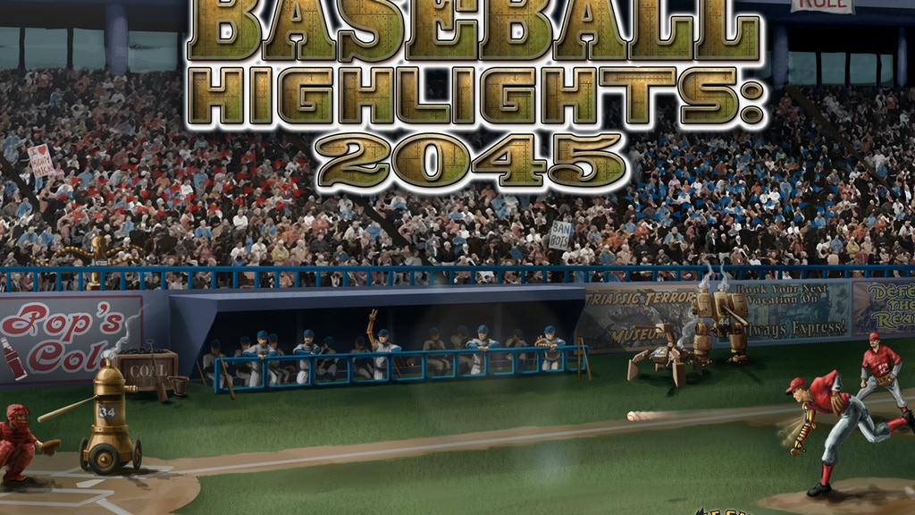 Baseball Highlights 2045 - New Card Game by Mike Fitzgerald project video thumbnail