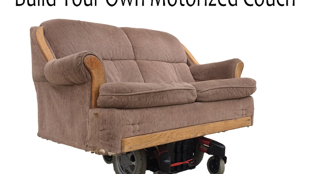 Build Your Own Motorized Couch For Less Than $150 project video thumbnail