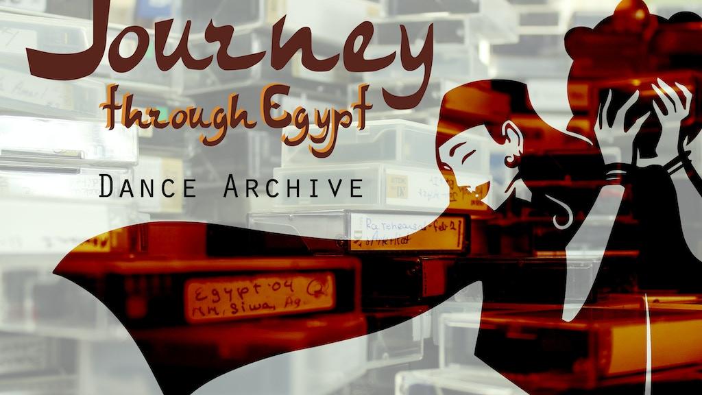 Journey Through Egypt Dance Archive project video thumbnail