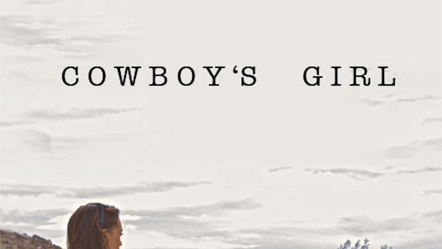 Cowboy\'s Girl - A Short Film by Diahnna Nicole Baxter — Kickstarter