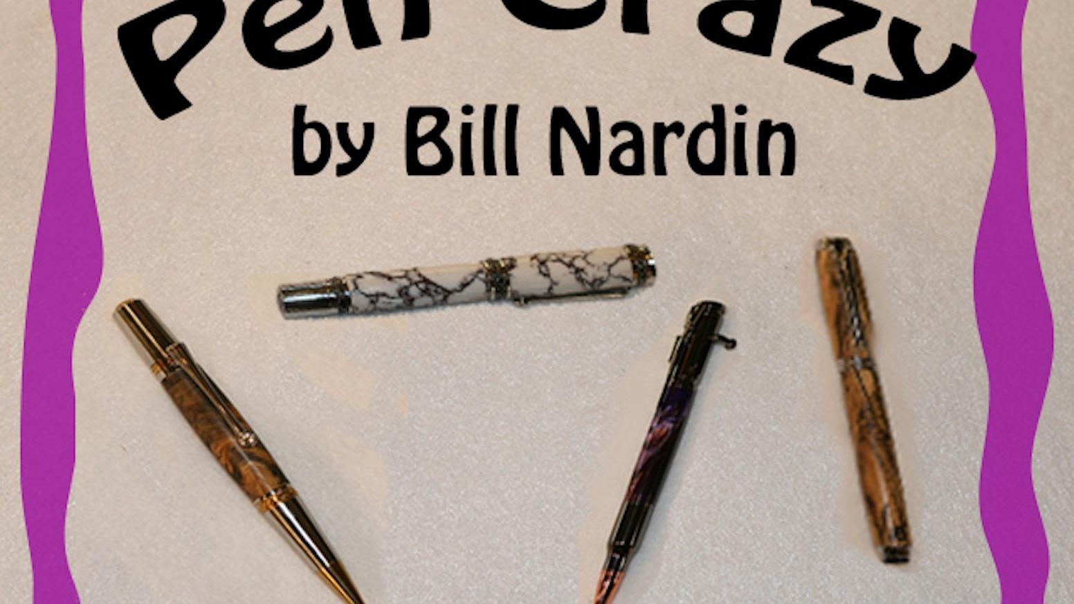 Pen Crazy by William Nardin — Kickstarter